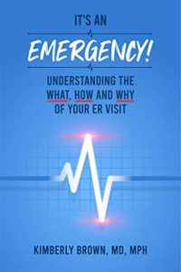 The cover of Dr. Kimberly Brown's book It's an Emergency!